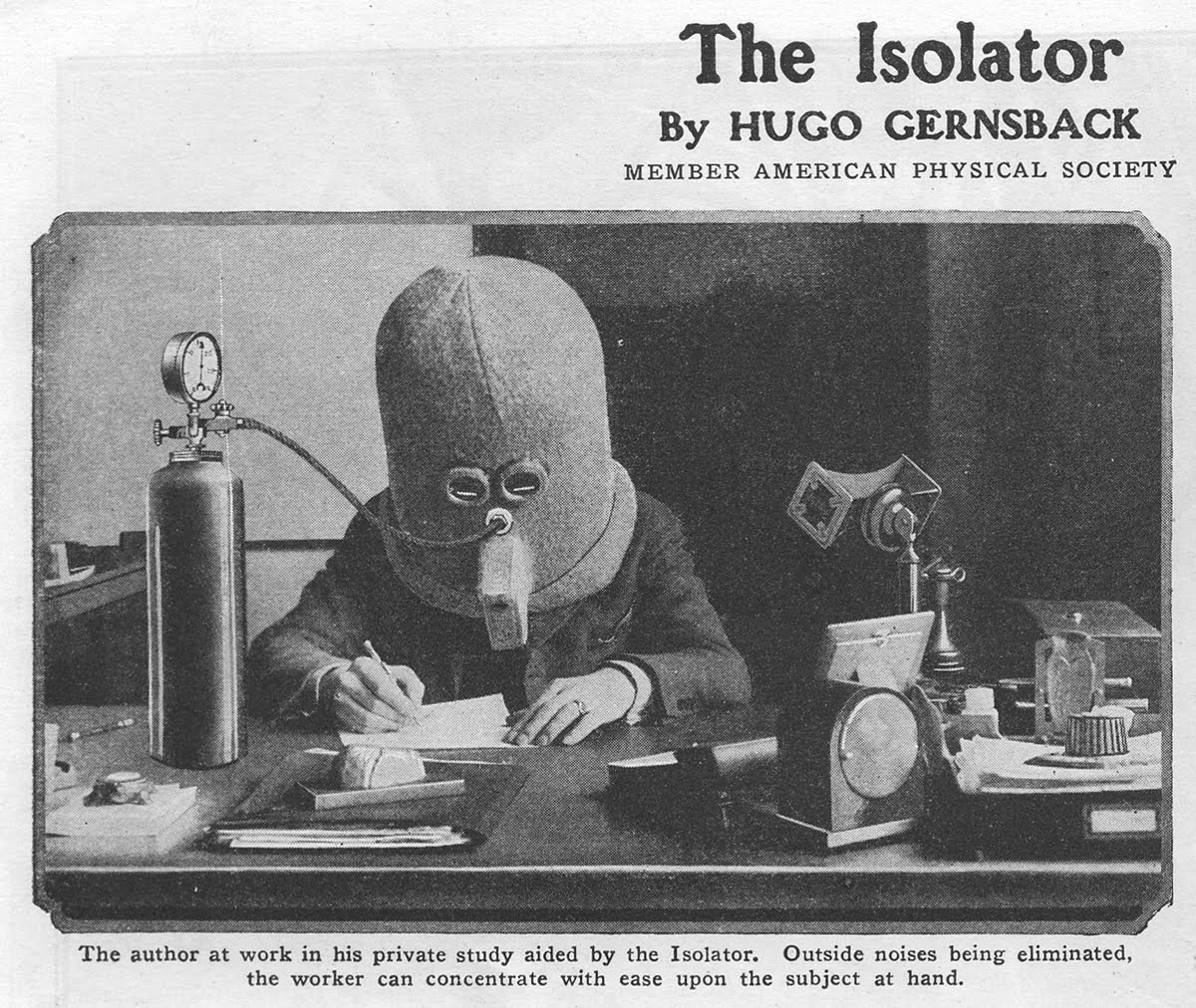 This photo is mislabeled. Mr. Gersback asked me to participate in an experiment using his Isolator device, and is a photo of myself encased in the Isolator. Instead of making me more focused, the device bounced my thoughts around the inside of the helmet like bb's in a coffee can. Amusing, but difficult to sort things out from the mess. For a mind not so highly focused and developed to begin with as mine, it might have some utilitarian applications, such as encouraging other people keep their distance from you on a bus.